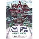 Thief Knot: A Greenglass House Story