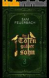 Der Totengräbersohn: Buch 3