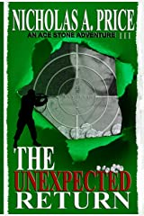 The Unexpected Return: An Ace Stone Adventure (Book III) (The International, Hard-Boiled, Noir, Crime Thriller Series) Kindle Edition