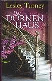 Das Dornenhaus