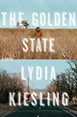 The Golden State: A Novel