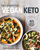 The Essential Vegan Keto Cookbook: 65 Healthy & Delicious Plant-Based Ketogenic Recipes: A Keto Diet Cookbook (English Edition)