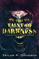 The Taint of Darkness Kindle Edition