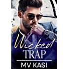 Wicked Trap: A Passionate Romance