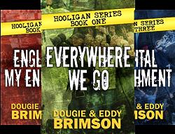 Hooligan Series (4 Book Series) by  Dougie Brimson Eddy Brimson