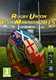 Rugby Union Team Manager 2015 [Code Jeu PC - Steam]...