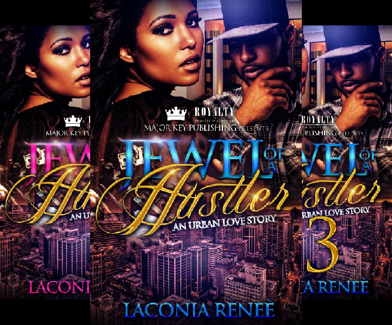 Jewel of a Hustler (3 Book Series) Renee Jewel