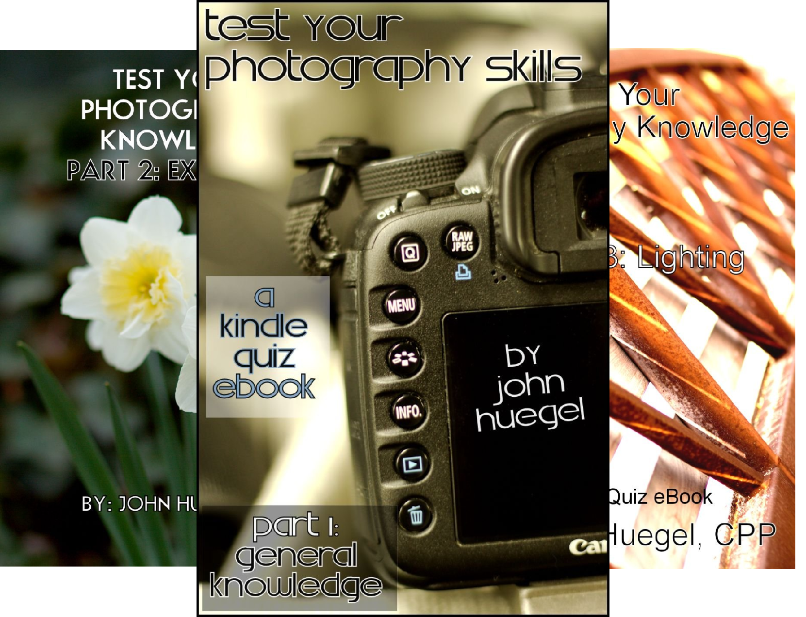 Test Your Photography Knowledge (3 Book Series)