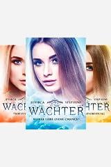 Wächter-Saga (Reihe in 3 Bänden) Kindle Ausgabe