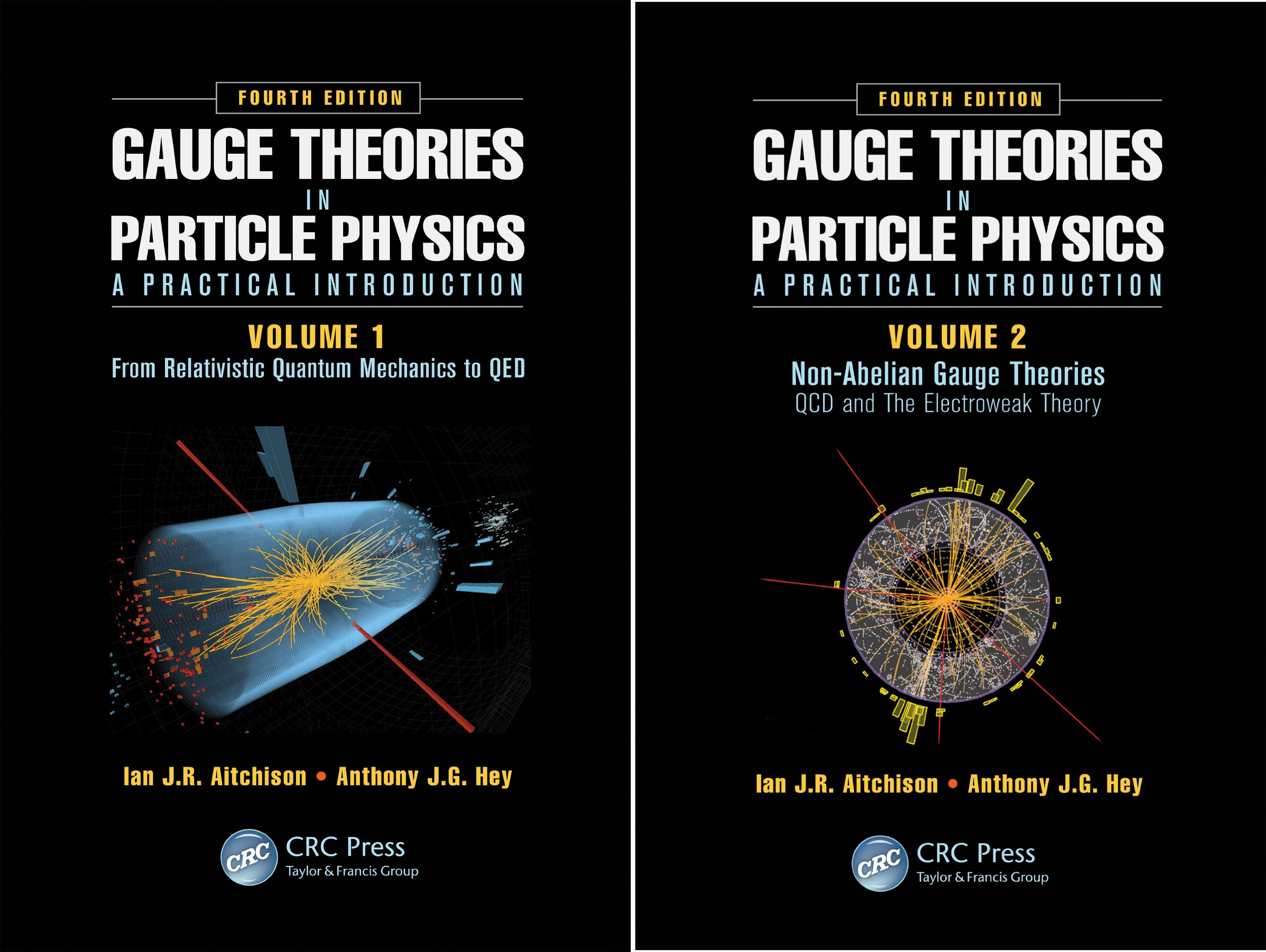 Gauge Theories in Particle Physics: A Practical Introduction, Fourth Edition - 2 Volume set (2 Book Series)