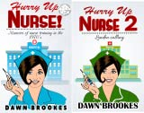 Hurry up Nurse (2 Book Series)