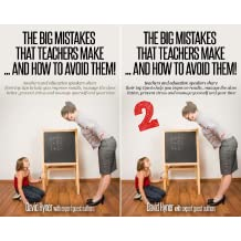 The BIG Mistakes That Teachers Make ... And How To Avoid Them! (2 Book Series)