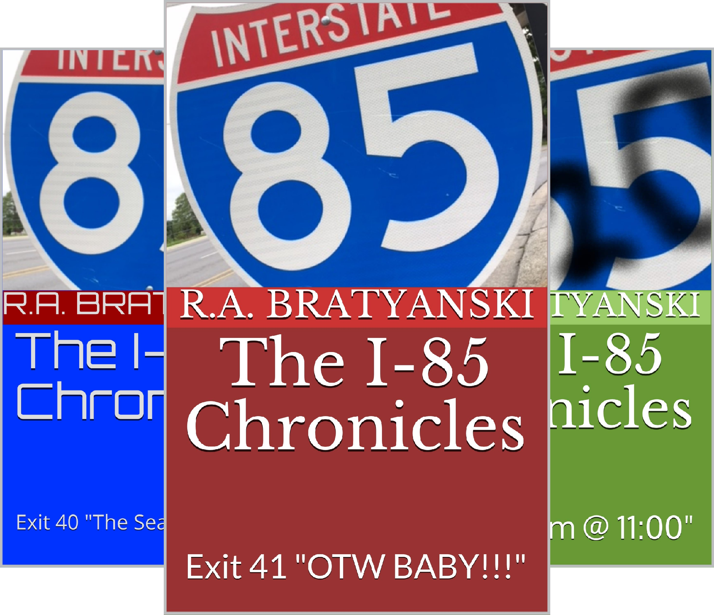 The I-85 Chronicles (3 Book Series) I85-serie