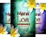 Mana Loa (Reihe in 3 Bänden)