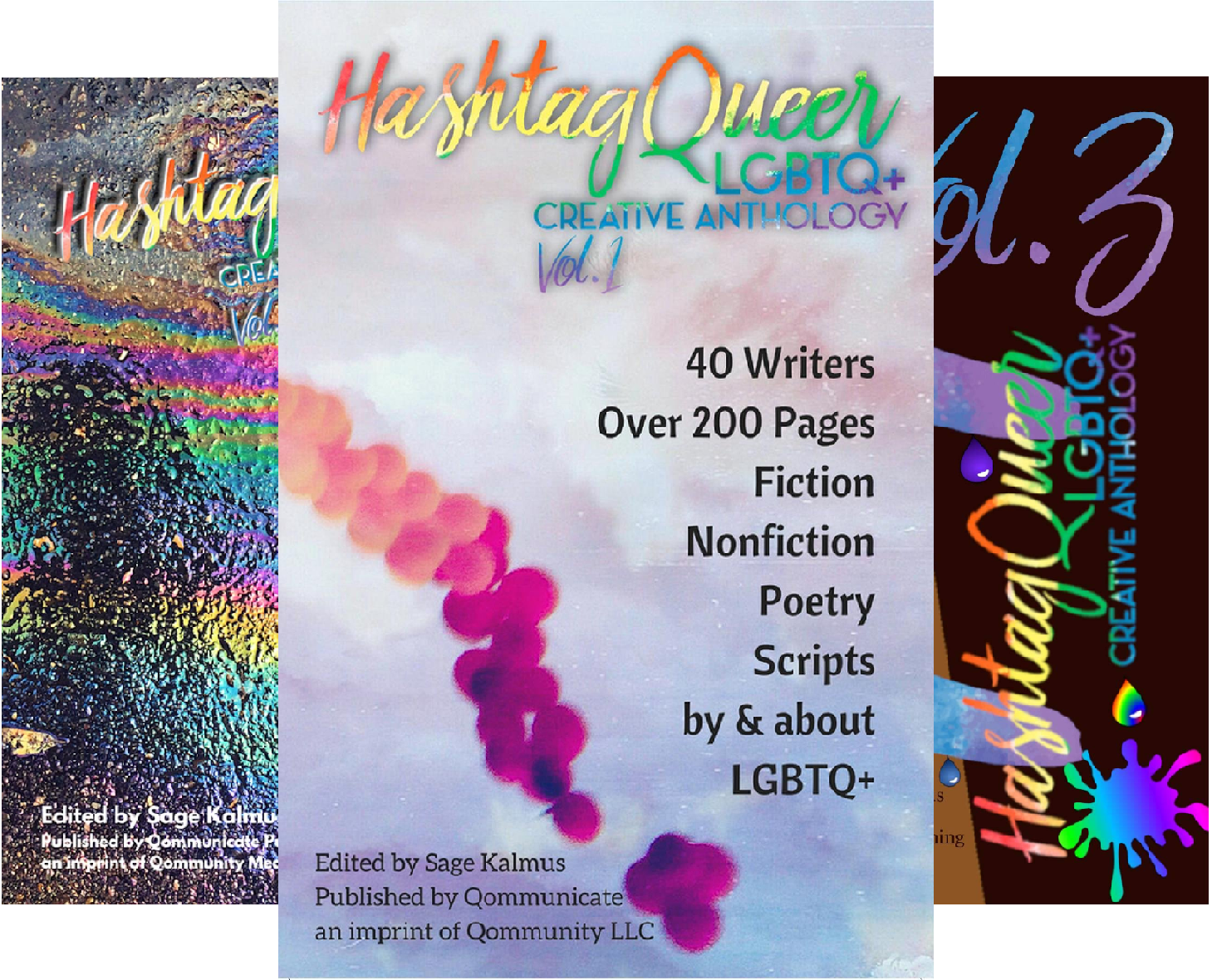Hashtag Queer: LGBTQ+ Creative Anthology (3 Book Series)