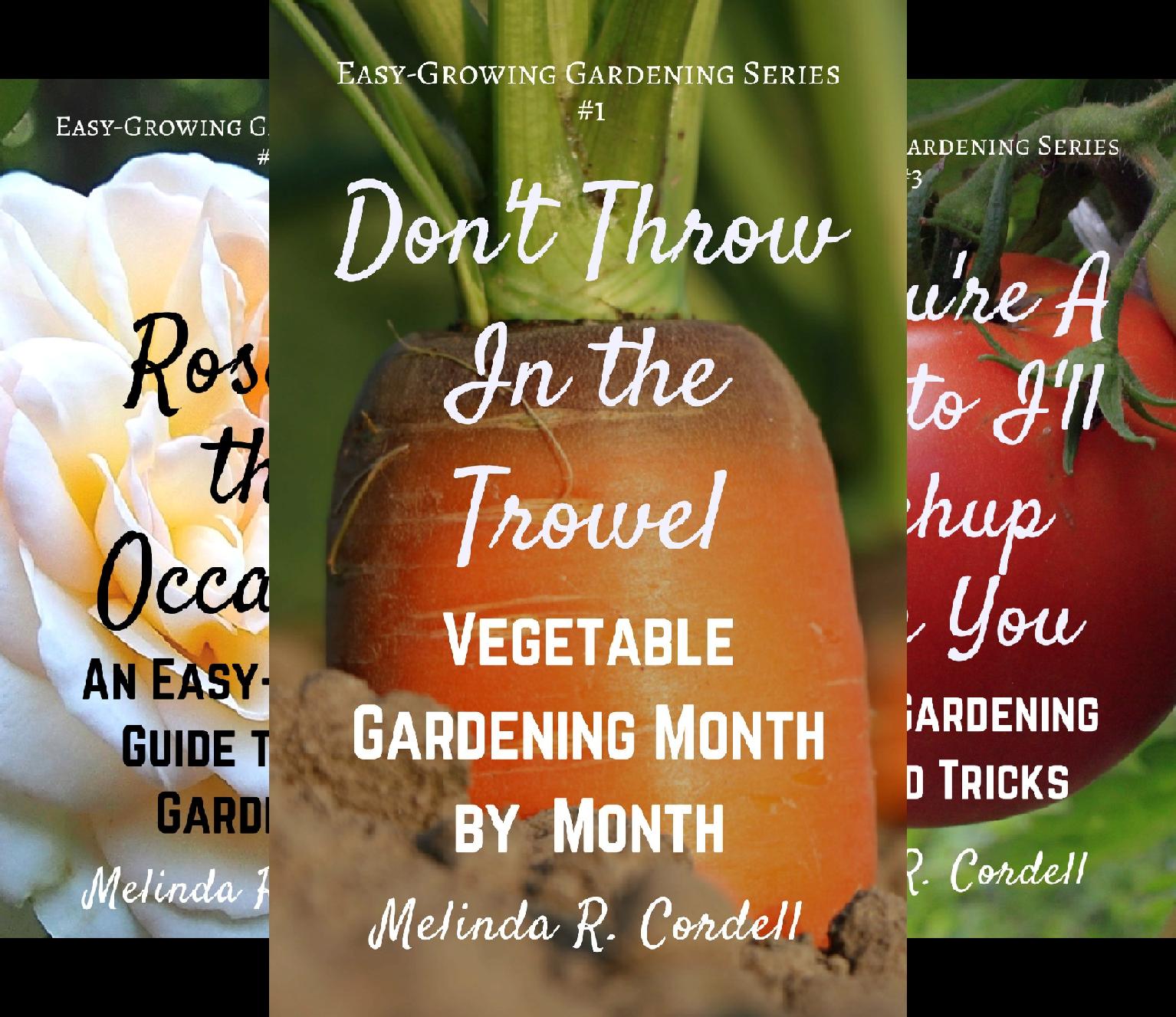 Easy-Growing Gardening Series (11 Book Series)