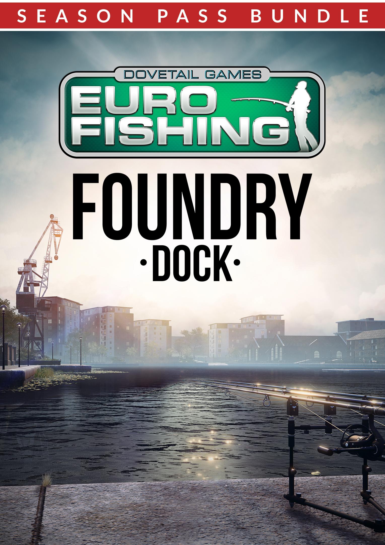 Euro Fishing Foundry Dock + Season Pass [PC Code - Steam]