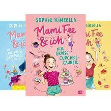 Die Mami Fee & ich-Reihe (Reihe in 3 Bänden)