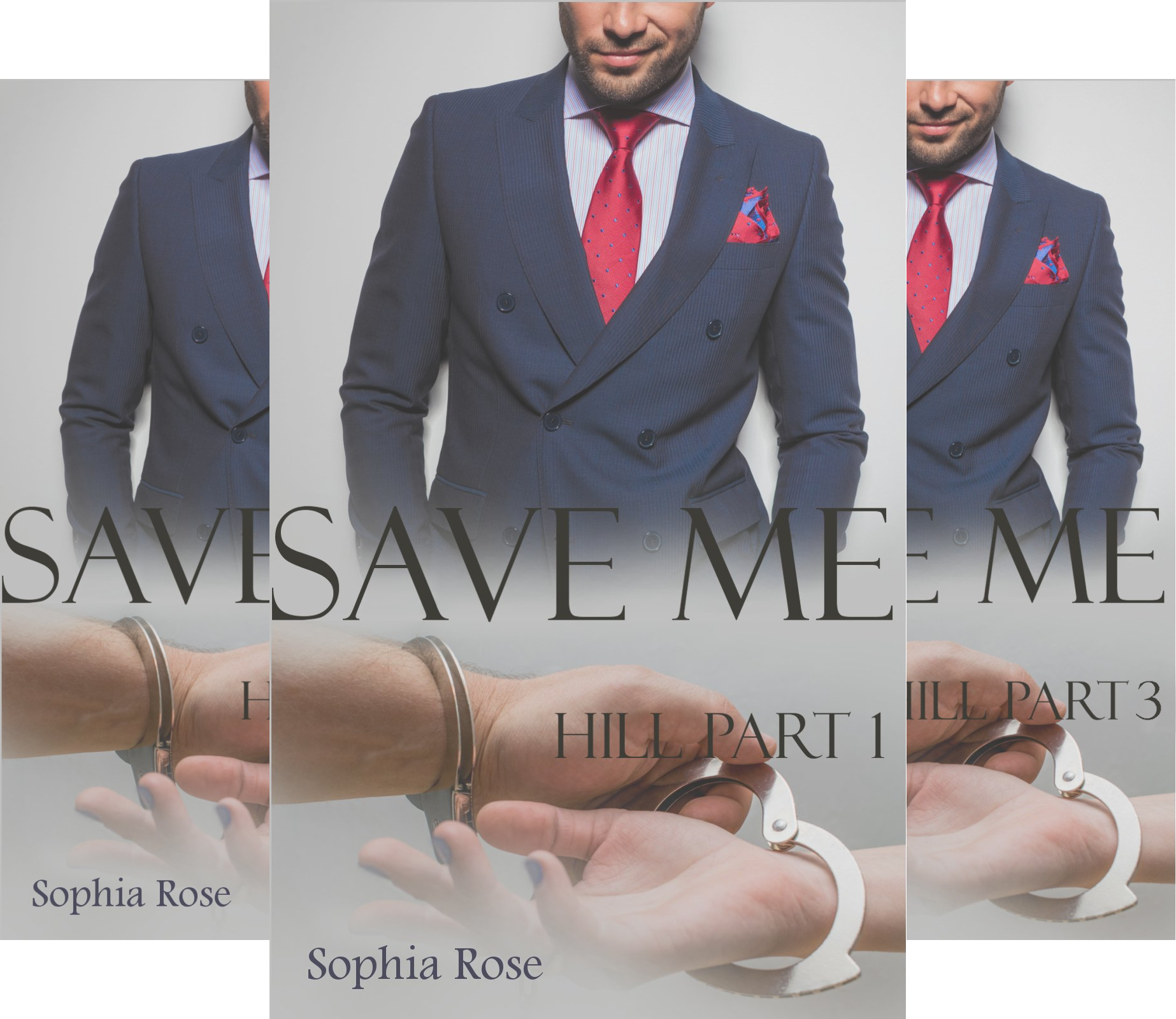 Save Me (Reihe in 3 Bänden) (Rose Sophia)