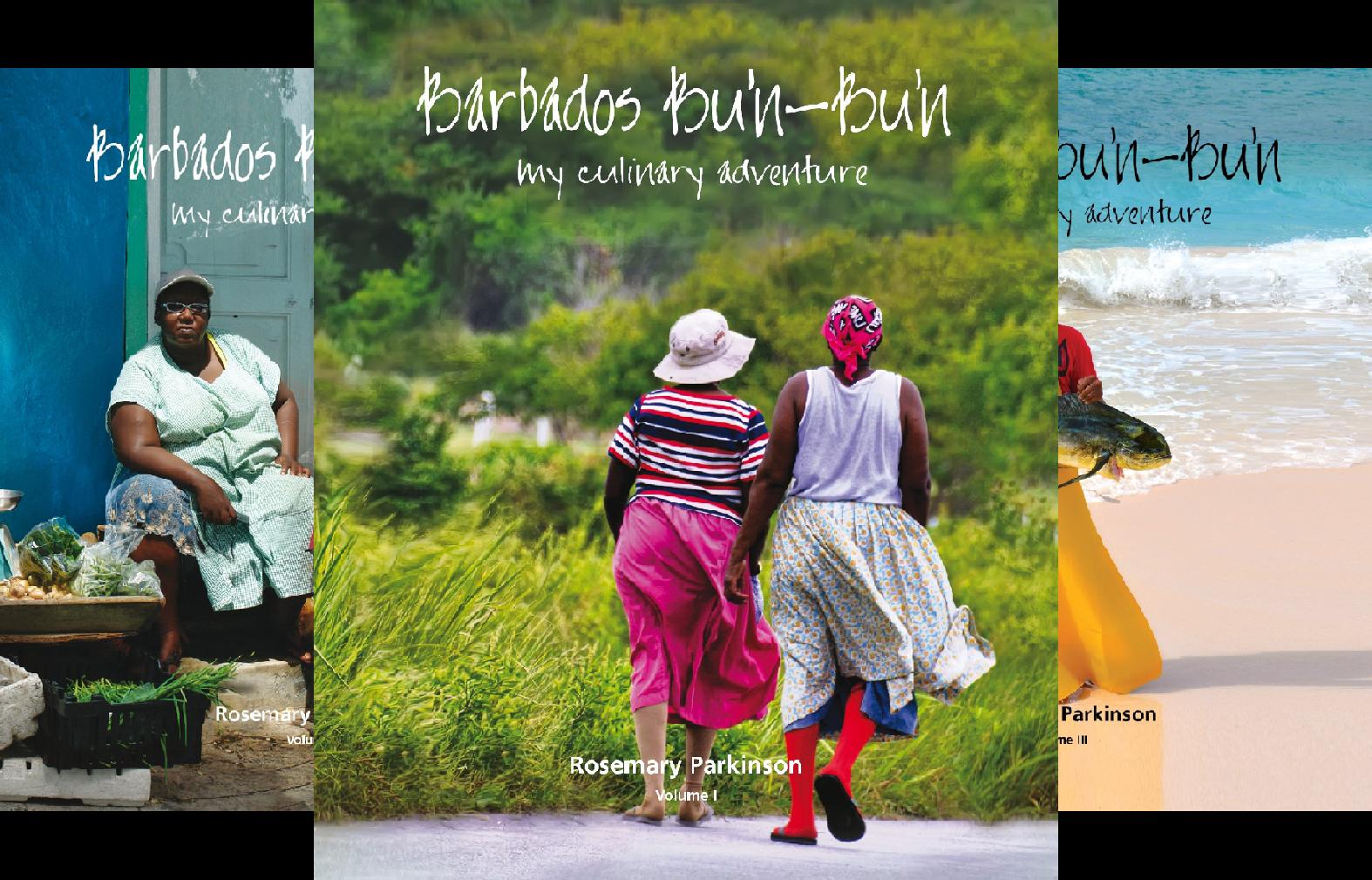 Barbados Bu'n-Bu'n: My Culinary Adventure (4 Book Series)