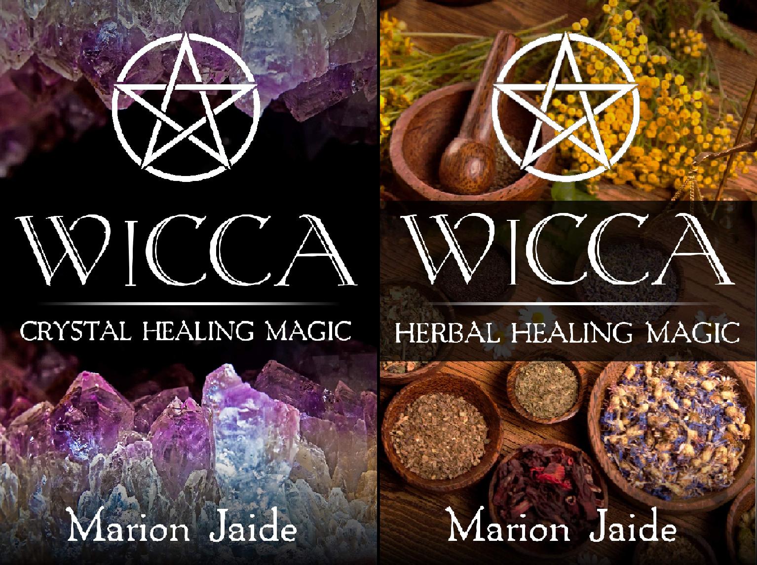 Wicca Healing Magic for Beginners (2 Book Series)