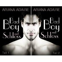 Bad Boy mit Schloss (Reihe in 2 Bänden)