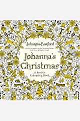 Johanna's Christmas: A Festive Colouring Book (Colouring Books) Paperback