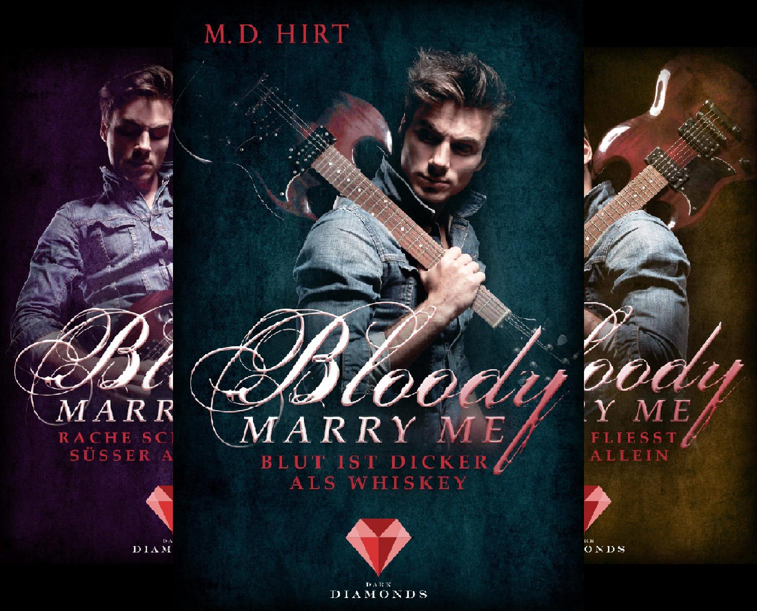 Bloody Marry Me (Reihe in 4 Bänden)