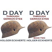 D DAY - Through German Eyes (2 Book Series)