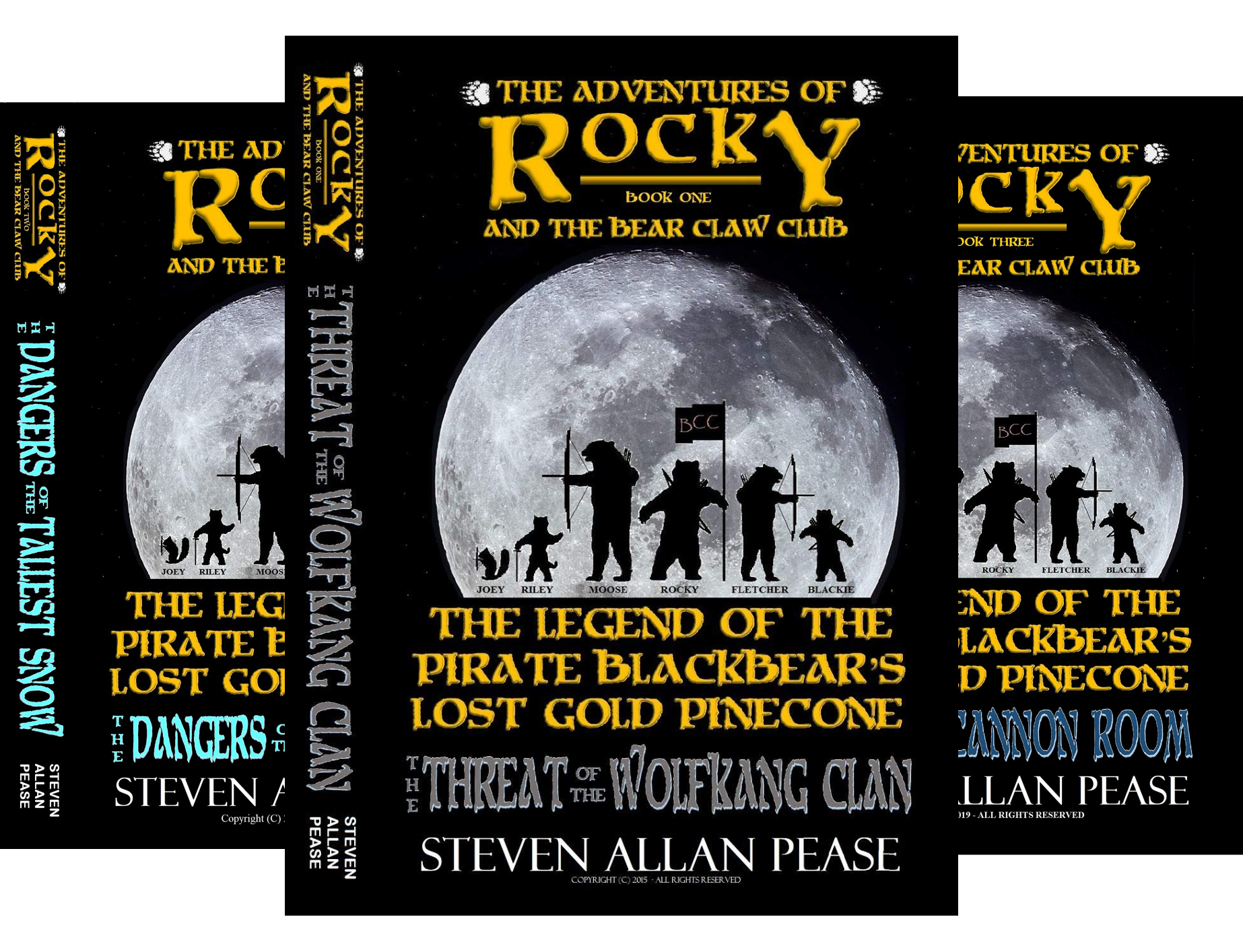 The Adventures of Rocky and the Bear Claw Club: The Legend of the Pirate Blackbear's Lost Gold Pinecone (3 Book Series) -