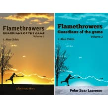 Flamethrowers - Guardians of the game (2 Book Series)