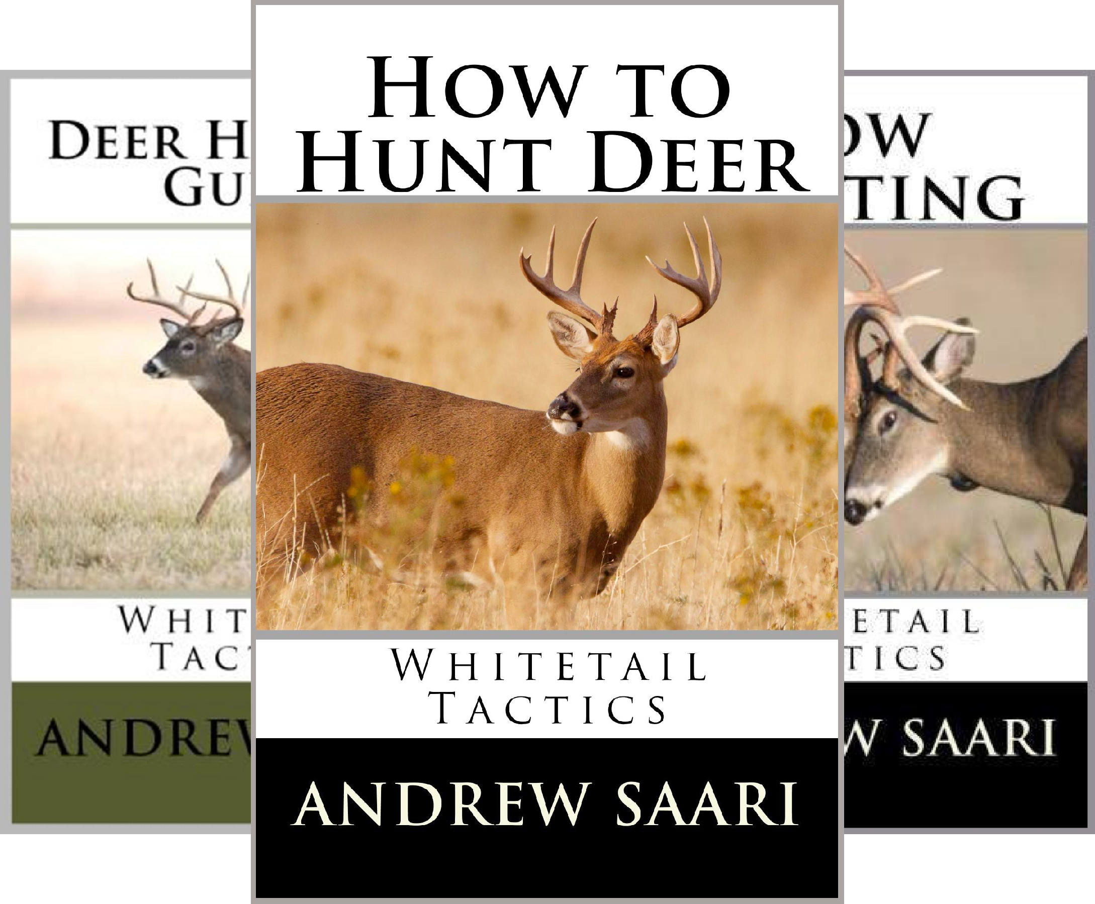 Whitetail Tactics (3 Book Series)