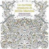 Le curiose creature di Millie Marotta. Disegni da colorare per vincere lo stress