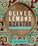 Olives, Lemons and Za'atar: The Best Middle Eastern Home Cooking (English Edition)