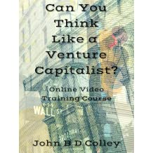 Can You Think Like a Venture Capitalist? Raising Finance for Entrepreneurs [Online Code]