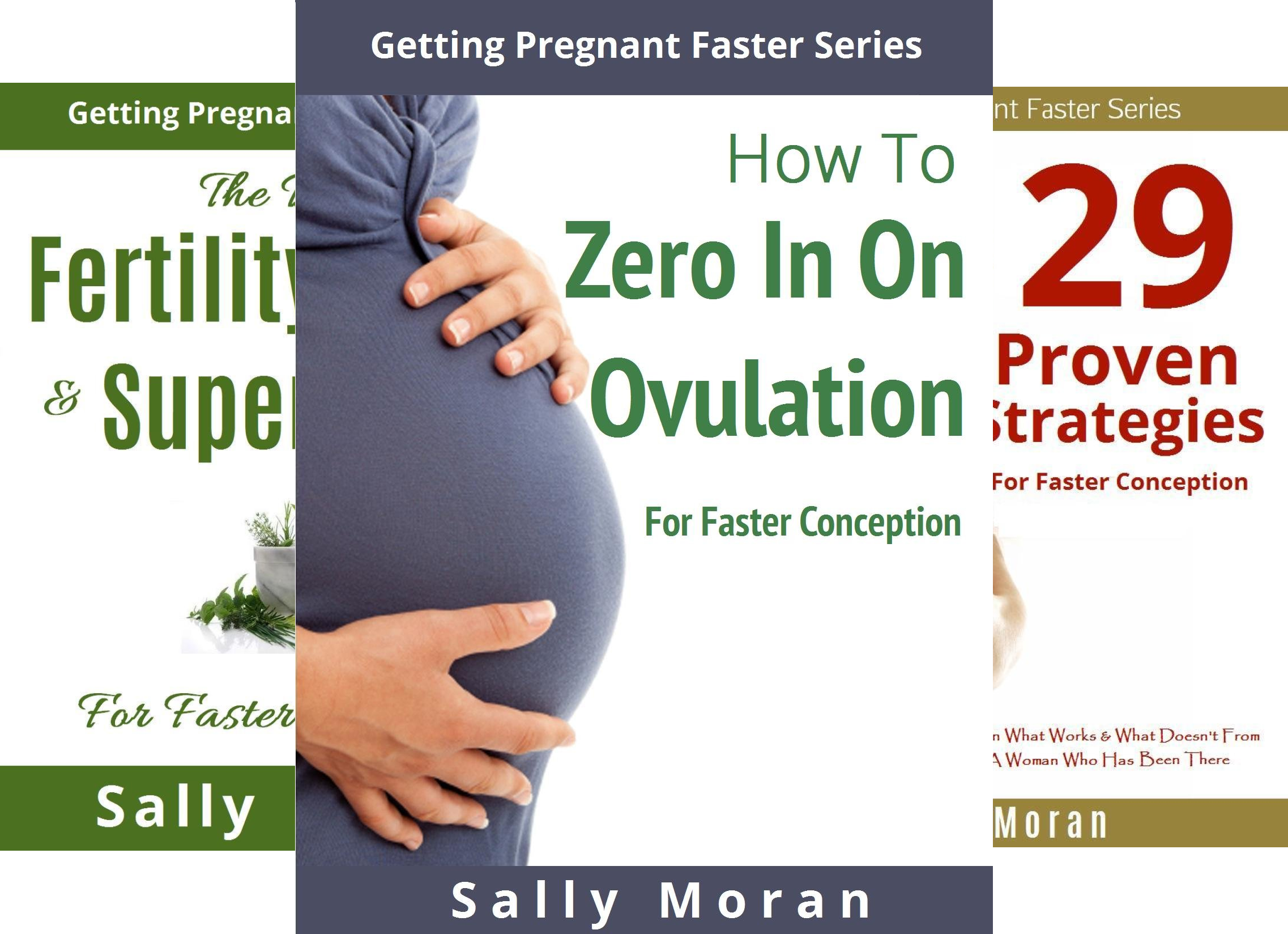 Getting Pregnant Fast (3 Book Series)
