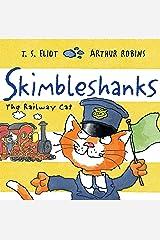 Skimbleshanks: The Railway Cat (Old Possum's Cats) Paperback