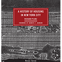 A History of Housing in New York City (Columbia History of Urban Life) (English Edition)