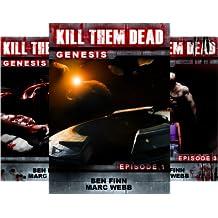Kill Them Dead - Genesis (5 Book Series)