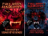 Full Moon Slaughter (2 Book Series)