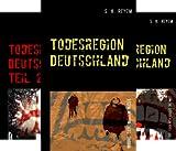 Todesregion Deutschland (Reihe in 3 Bänden)