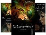 Die Zauberschmiedin (Reihe in 3 Bänden)