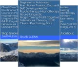 Practitioner Training Course & Self Development in Psychotherapy - Hypnotherapy - NLP - CBT. Clinical Psychology (3 Book Series)