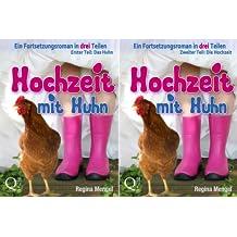 Hochzeit Mit Huhn (Reihe in 2 Bänden)