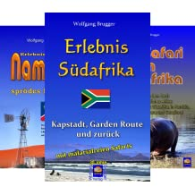 Erlebnis südliches Afrika: Reisen in der Republik Südafrika, in Namibia, Zimbabwe, Botswana und Swaziland (Reihe in 7 Bänden)