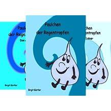 Paulchen der Regentropfen (Reihe in 5 Bänden)