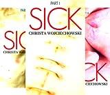 The Sick Series (3 Book Series)