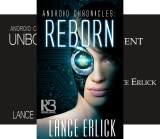 Android Chronicles (3 Book Series)