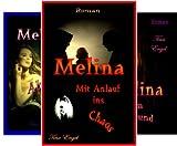 Melina (Reihe in 3 Bänden)