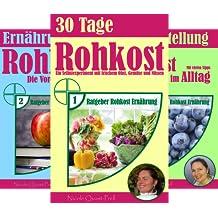 Ratgeber Rohkost Ernährung (Reihe in 5 Bänden)
